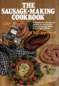 Chef D Sausage Making Cookbook